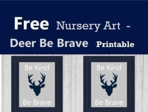 Be Brave Be Kind - Navy and Gray - Free nursery art - free printable nursery art - woodland wall art - deer print - #nursery #babyboy