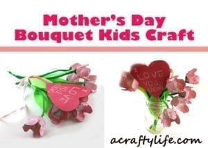 MOTHER'S DAY FLOWER CRAFTS- mother's day craft - kid crafts - acraftylife.com #preschool #craftsforkids #crafts #kidscraft