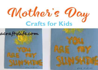 sunshine craft - mothers day craft- spring craft - crafts for kids- kid crafts - acraftylife.com #preschool #kidscraft #craftsforkids