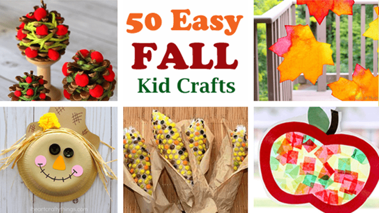 49 Easy Fall Crafts For Kids Autumn Fun A Crafty Life